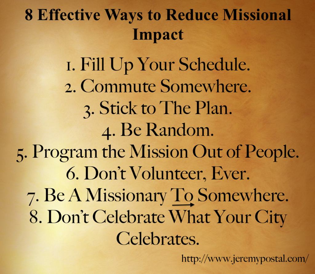 reduce missional impact