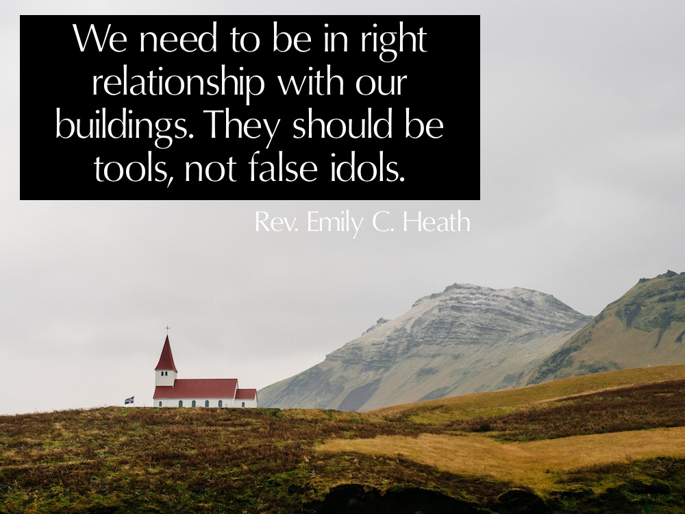 churches are tools not idols